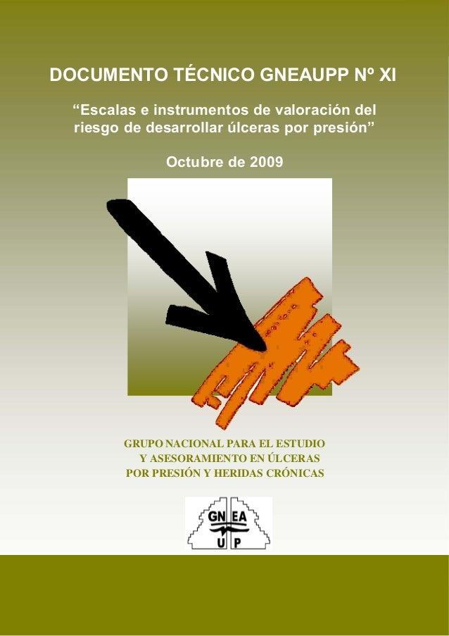 """Escalas e instrumentos de valoración del riesgo de desarrollar úlceras por presión 1 DOCUMENTO TÉCNICO GNEAUPP Nº XI """"Esca..."""