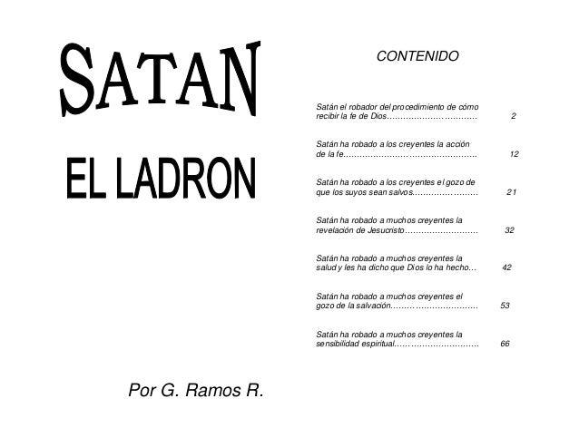 CONTENIDO  Satán el robador del procedimiento de cómo recibir la fe de Dios……………………………  2  Satán ha robado a los creyentes...