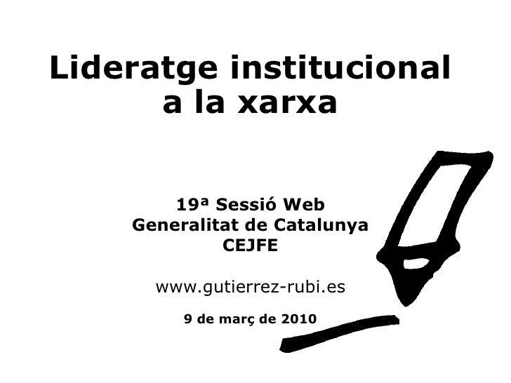 Lideratge institucional a la xarxa