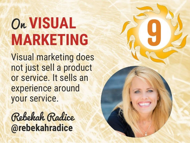 On VISUAL MARKETING Visual marketing does not just sell a product or service. It sells an experience around your service. ...