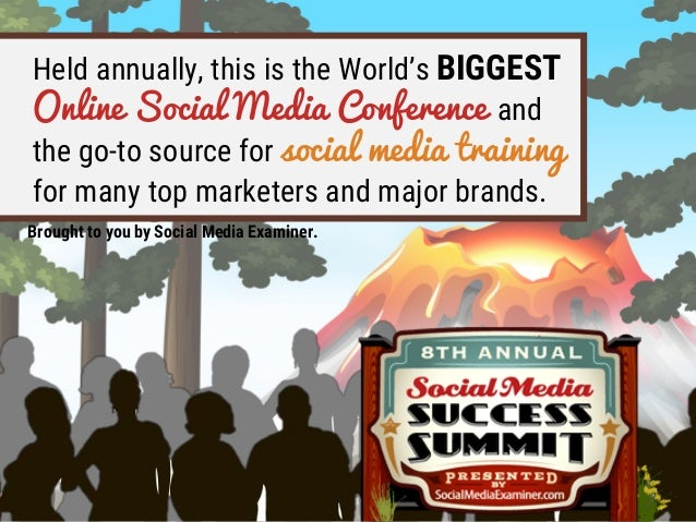 Held annually, this is the World's BIGGEST Online Social Media Conference and the go-to source for social media training f...