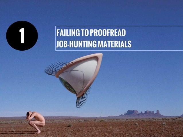FAILINGTOPROOFREAD JOB-HUNTINGMATERIALS 1