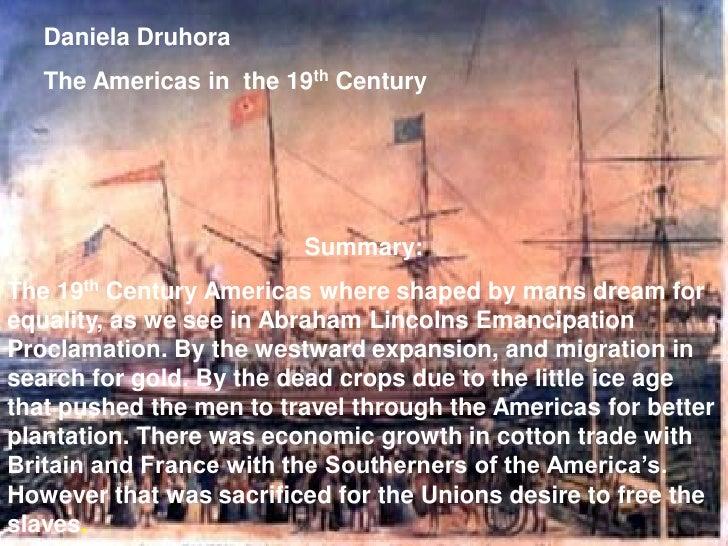 Daniela Druhora   Daniela Druhora                The Americas In the 19TH Centuary                             th   The Am...