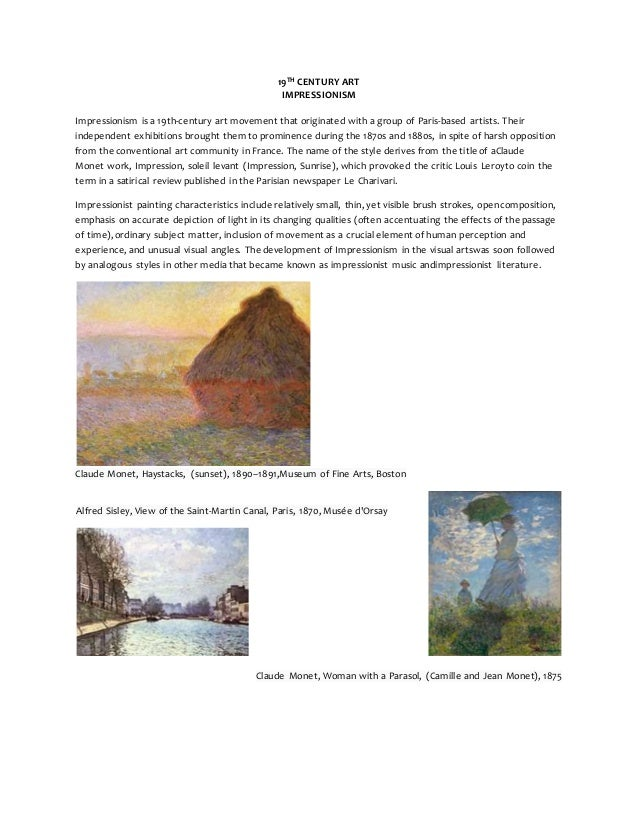 19TH CENTURY ART  IMPRESSIONISM  Impressionism is a 19th-century art movement that originated with a group of Paris-based ...