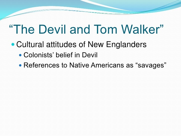 th century lit ldquothe devil and tom walkerrdquoiuml130151