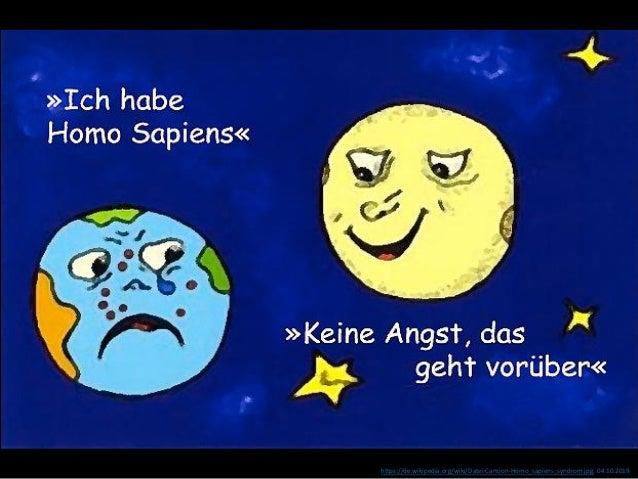 https://de.wikipedia.org/wiki/Datei:Cartoon-Homo_sapiens_syndrom.jpg, 04.10.2019