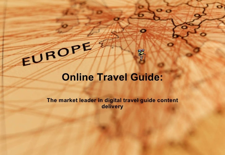 Online Travel Guide: The market leader in digital travel guide content delivery