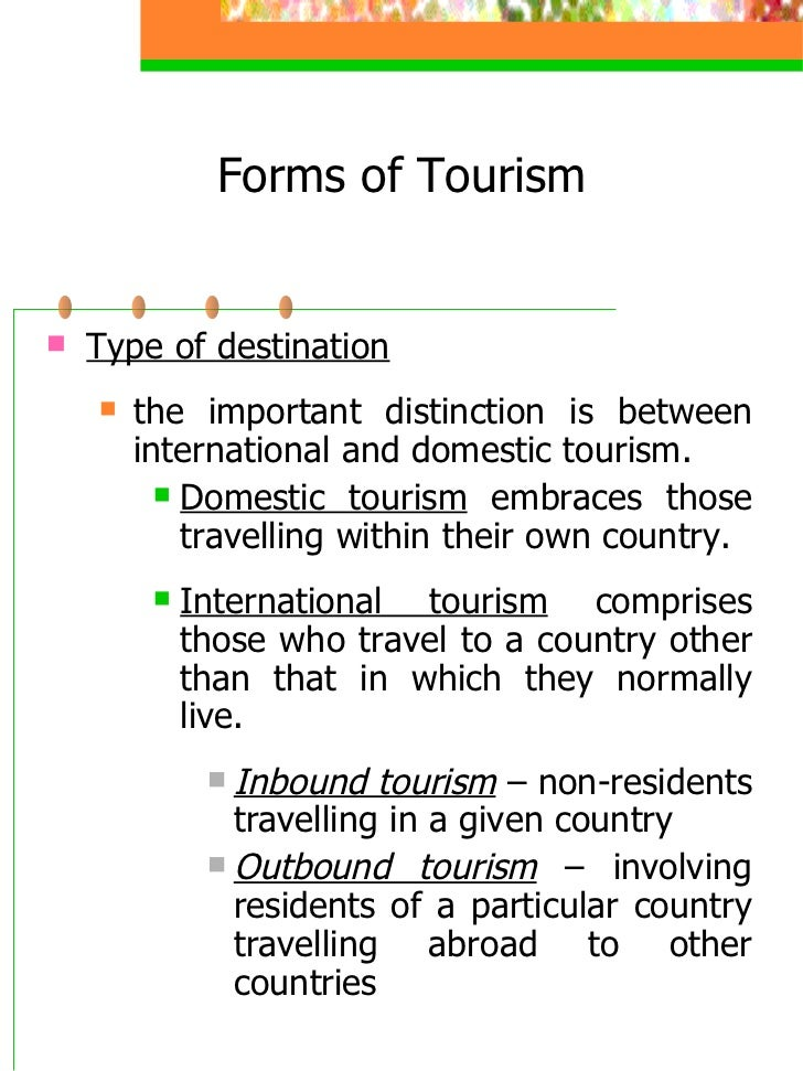 differentiate domestic tourism and international tourism