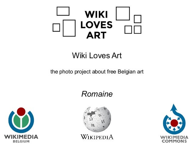 Wiki Loves Art the photo project about free Belgian art Romaine