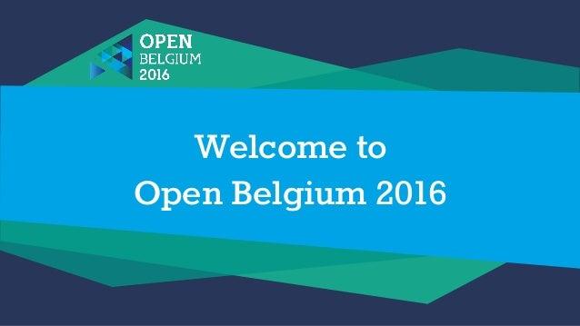 Welcome to Open Belgium 2016