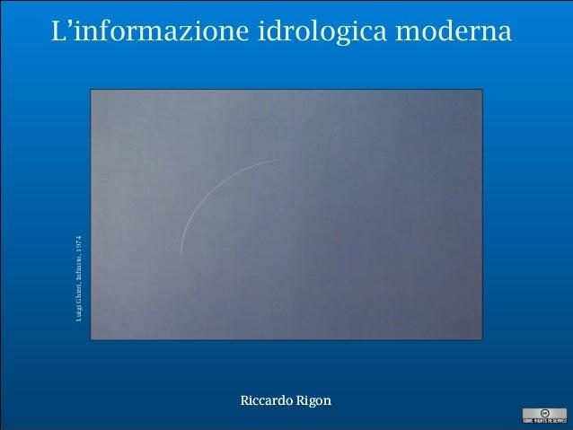 R. Rigon L'informazione idrologica moderna Riccardo RigonRiccardo Rigon LuigiGhirri,Infinito,1974