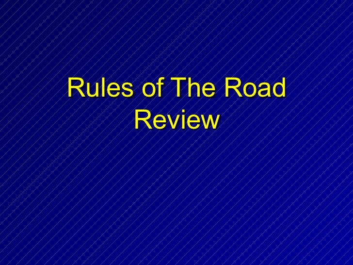 Rules of The Road     Review