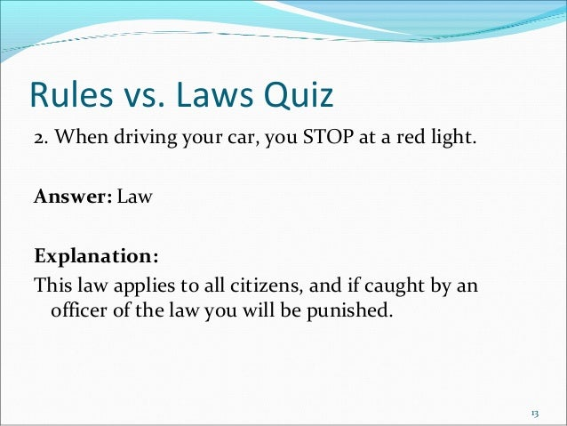 Rules and Law