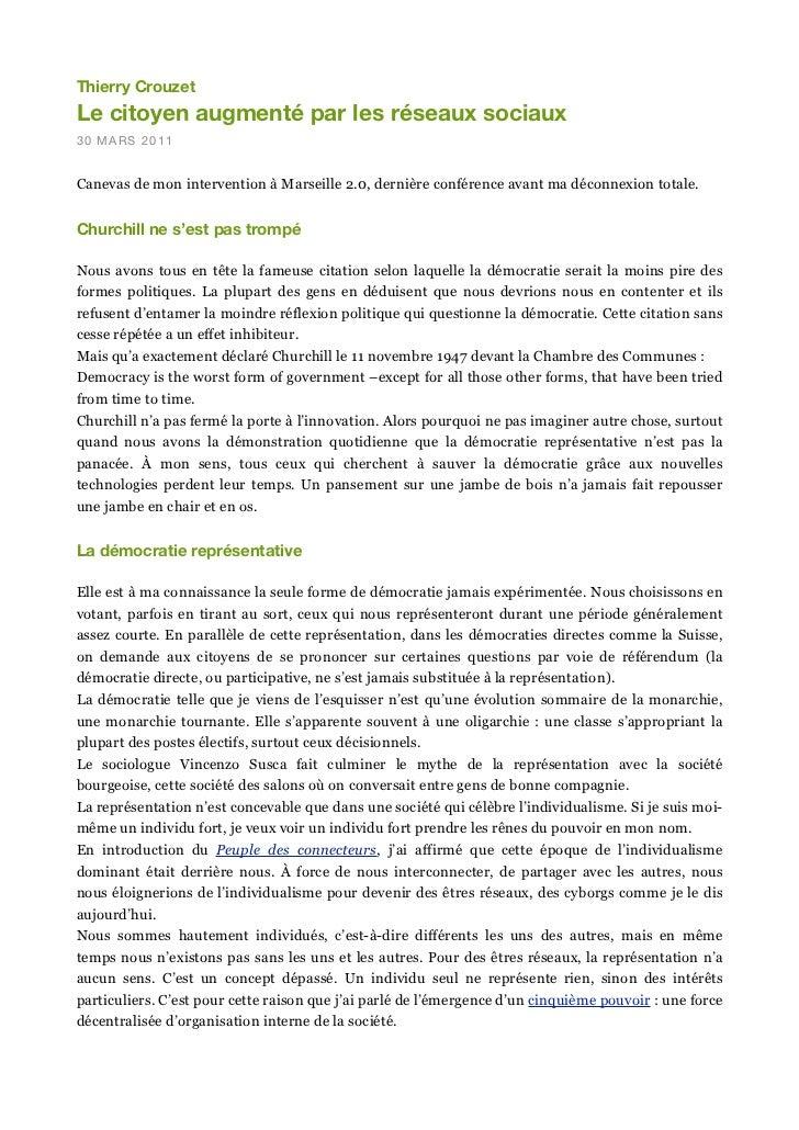 Thierry CrouzetLe citoyen augmenté par les réseaux sociaux30 MARS 2011Canevas de mon intervention à Marseille 2.0, dernièr...