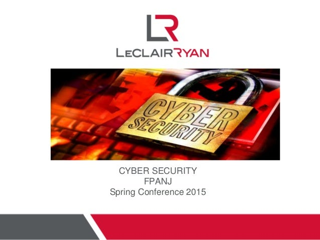 CYBER SECURITY FPANJ Spring Conference 2015