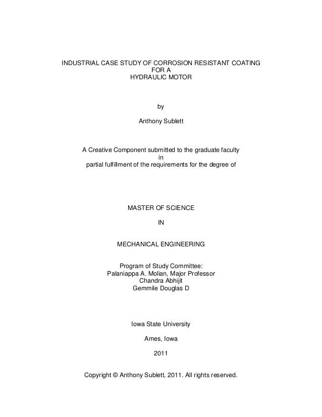 Copyright © Anthony Sublett, 2011. All rights reserved. INDUSTRIAL CASE STUDY OF CORROSION RESISTANT COATING FOR A HYDRAUL...