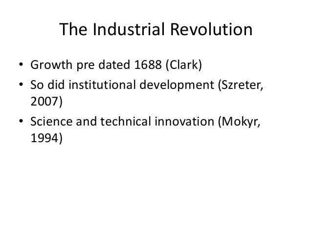 did the glorious revolution cause the industrial revolution 14 the industrial revolution