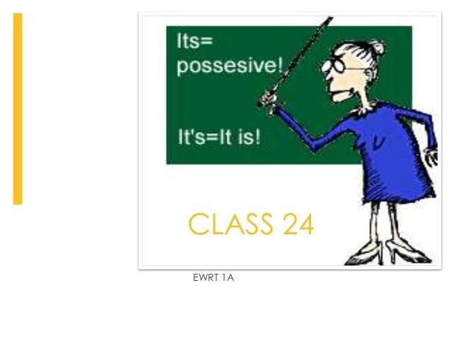 EWRT 1A CLASS 24