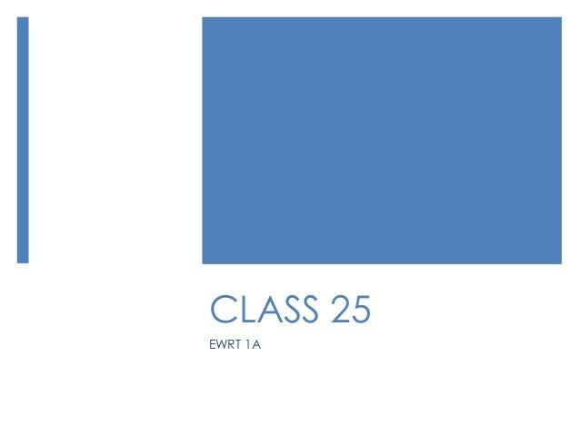 CLASS 25 EWRT 1A