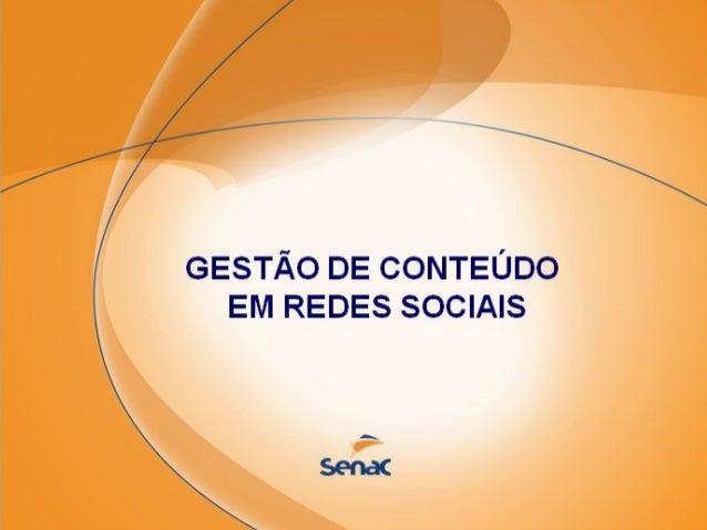 É  GESTÃO DE CONTEÚDO EM REDES SOCIAIS