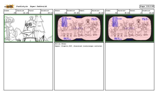 Scene 35 Duration 01:19 Panel 3 Duration 00:16 Scene 36 Duration 08:02 Panel 1 Duration 00:04 Action Notes Super- Pingvin ...