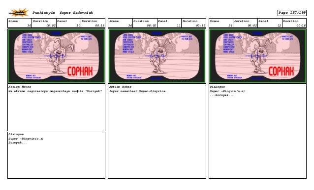 "Scene 36 Duration 08:02 Panel 10 Duration 00:18 Action Notes Na ekrane zagoraetsya megauschaya nadpis ""Sornyak"" Dialogue S..."
