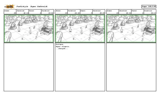 Scene 40 Duration 02:14 Panel 4 Duration 00:06 Scene 40 Duration 02:14 Panel 5 Duration 00:05 Dialogue Super -Pingvin ...S...