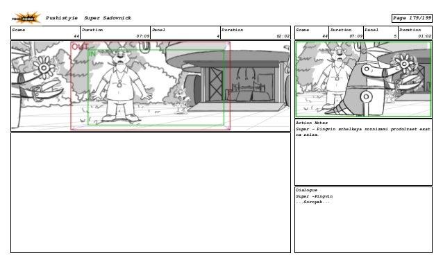 Scene 44 Duration 07:09 Panel 4 Duration 02:02 Scene 44 Duration 07:09 Panel 5 Duration 01:02 Action Notes Super - Pingvin...