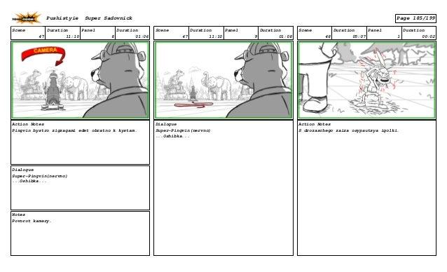 Scene 47 Duration 11:10 Panel 8 Duration 01:06 Action Notes Pingvin bystro zigzagami edet obratno k kystam. Dialogue Super...
