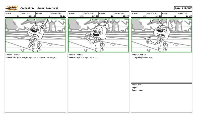 Scene 51 Duration 15:13 Panel 9 Duration 00:22 Action Notes Zamechaet poslednyu igolky y sebya na nosy. Scene 51 Duration ...