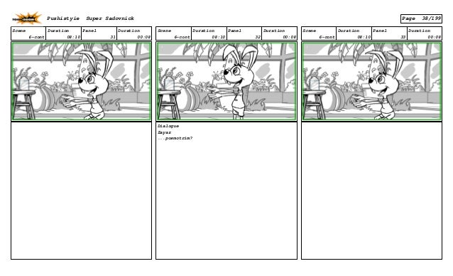 Scene 6-cont Duration 08:10 Panel 31 Duration 00:08 Scene 6-cont Duration 08:10 Panel 32 Duration 00:08 Dialogue Zayaz ......
