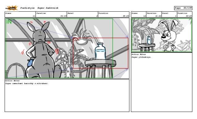 Scene 11 Duration 01:19 Panel 2 Duration 00:24 Action Notes Zayaz zamechaet banochky s mikrobami. Scene 12 Duration 11:22 ...