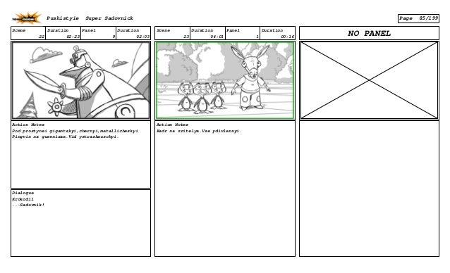 Scene 22 Duration 02:23 Panel 9 Duration 02:03 Action Notes Pod prostynei gigantskyi,chernyi,metallicheskyi Pingvin na gus...