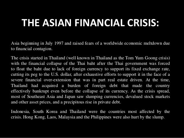 the threat of asian economy crisis The great crisis and world war iii edit this attack is possibly the greatest example of the threat the islamic italy, france, united kingdom, germany and many other countries in october 2011 almost all of europe is in crisis financial crashes in asia affect firstly developed.
