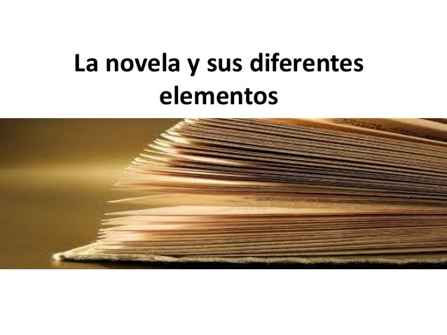 La novela y sus diferentes elementos