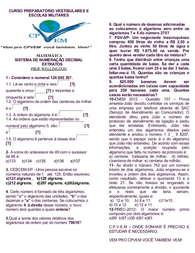CURSO PREPARATÓRIO VESTIBULARES EESCOLAS MILITARESMATEMÁTCASISTEMA DE NUMERAÇÃO DECIMALEXTRATOSPROF WELLINGTON1 - Consider...
