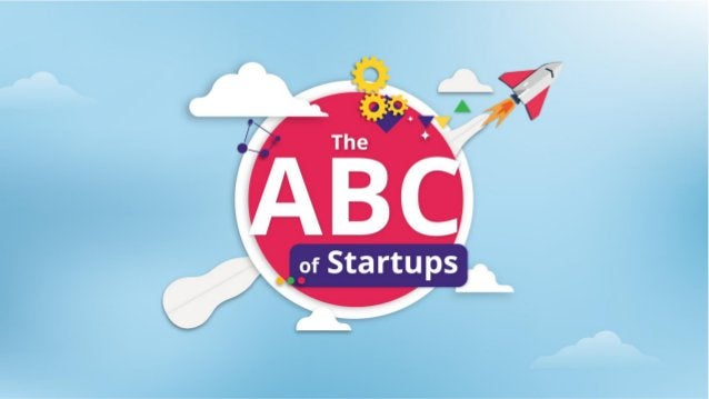 The ABC of Startup World