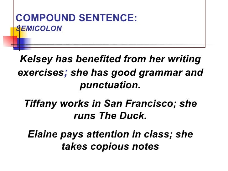 1 a class 2 four types of sentences 10 compound sentencesemicolonkelsey m4hsunfo
