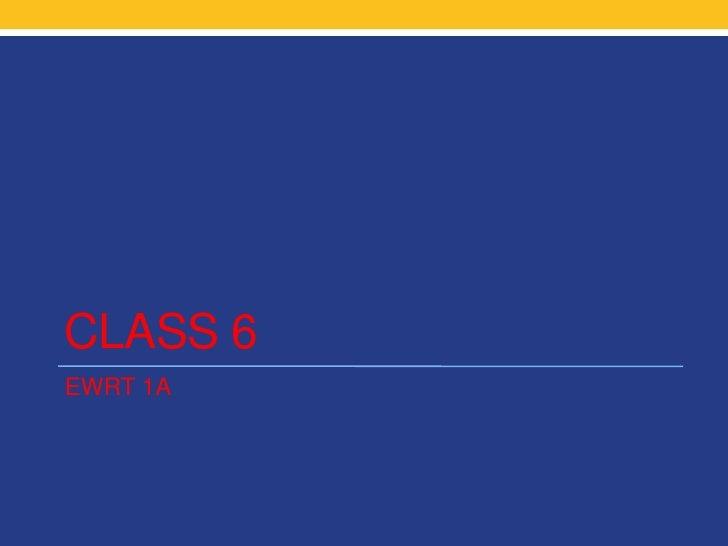 CLASS 6EWRT 1A