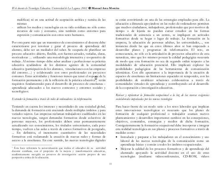 Web docente de Tecnología Educativa. Universidad de La Laguna. 2002  Manuel Area Moreira    maléficas) ni en una actitud ...