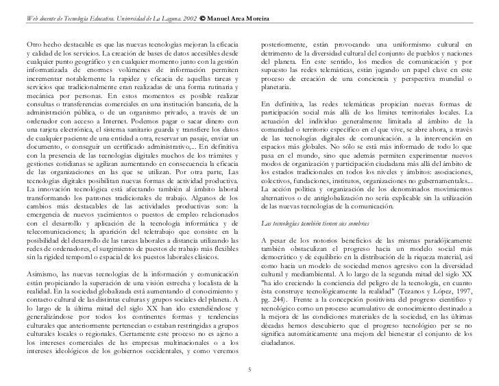 Web docente de Tecnología Educativa. Universidad de La Laguna. 2002  Manuel Area MoreiraOtro hecho destacable es que las ...