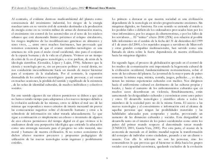 Web docente de Tecnología Educativa. Universidad de La Laguna. 2002  Manuel Area MoreiraAl contrario, el evidente destroz...