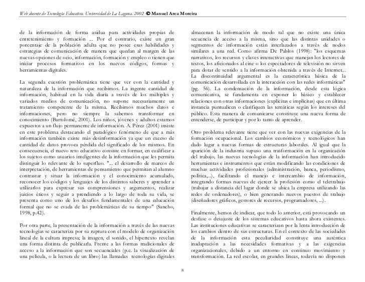 Web docente de Tecnología Educativa. Universidad de La Laguna. 2002  Manuel Area Moreirade la información de forma asidua...