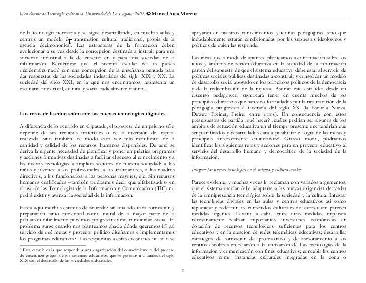 Web docente de Tecnología Educativa. Universidad de La Laguna. 2002  Manuel Area Moreirade la tecnología necesaria y se s...