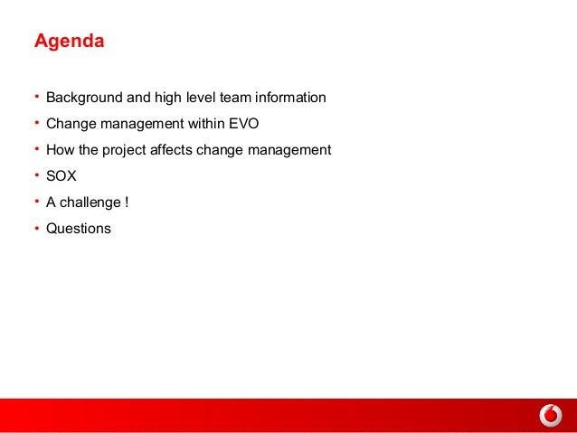 change management report on vodafone copie Peter doveren, director customer management vodafone nl  using its  analysis & design (a&d) methodology and change management.