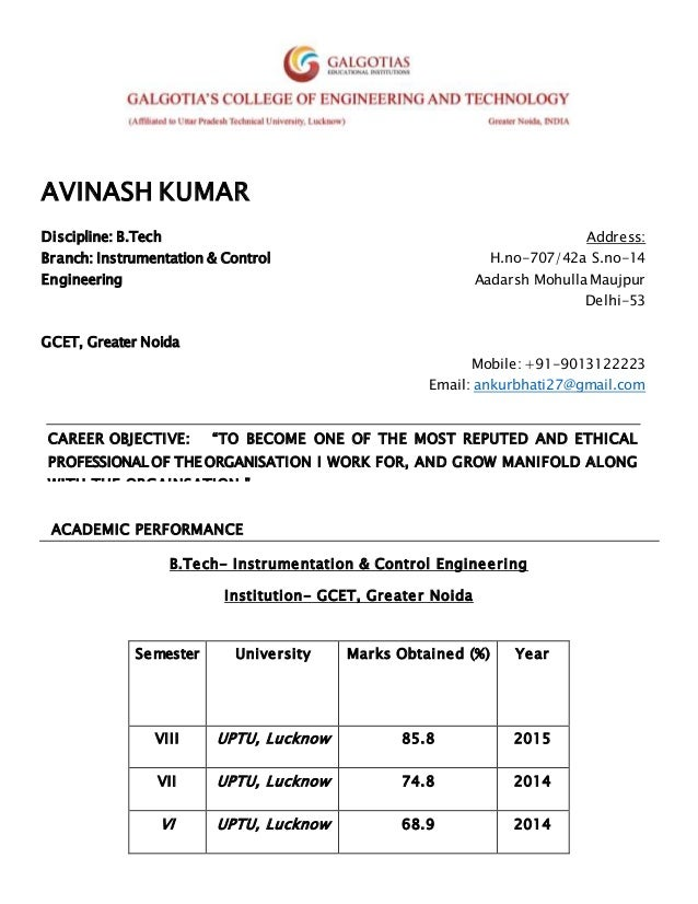 AVINASH KUMAR Discipline: B.Tech Address: Branch: Instrumentation & Control Engineering H.no-707/42a S.no-14 Aadarsh Mohul...