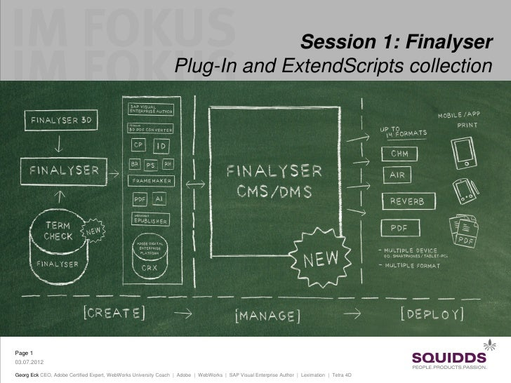Session 1: Finalyser                                                                Plug-In and ExtendScripts collectionPa...
