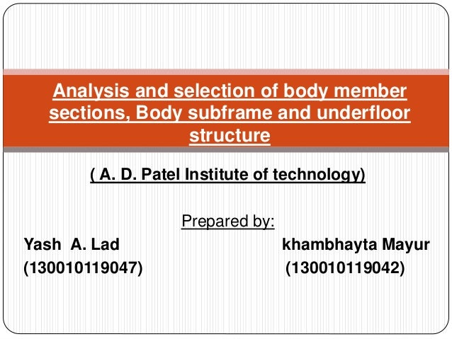 ( A. D. Patel Institute of technology) Prepared by: Yash A. Lad khambhayta Mayur (130010119047) (130010119042) Analysis an...