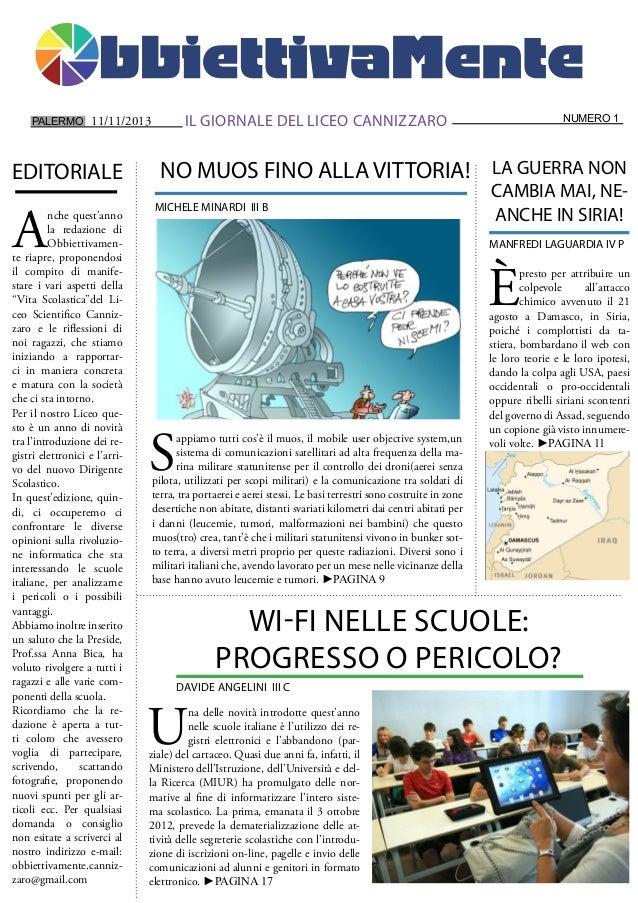 PALERMO  EDITORIALE  A  IL GIORNALE DEL LICEO CANNIZZARO  11/11/2013  nche quest'anno la redazione di Obbiettivamente riap...