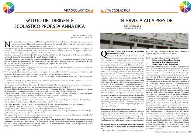 2  3  vita scolastica  vita scolastica  SALUTO DEL DIRIGENTE SCOLASTICO PROF.SSA ANNA BICA  INTERVISTA ALLA PRESIDE GLORIA...